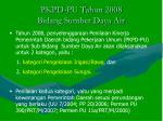 pkpd pu tah un 2008 bidang sumber daya air