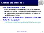analyze the trace file