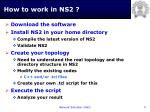 how to work in ns2