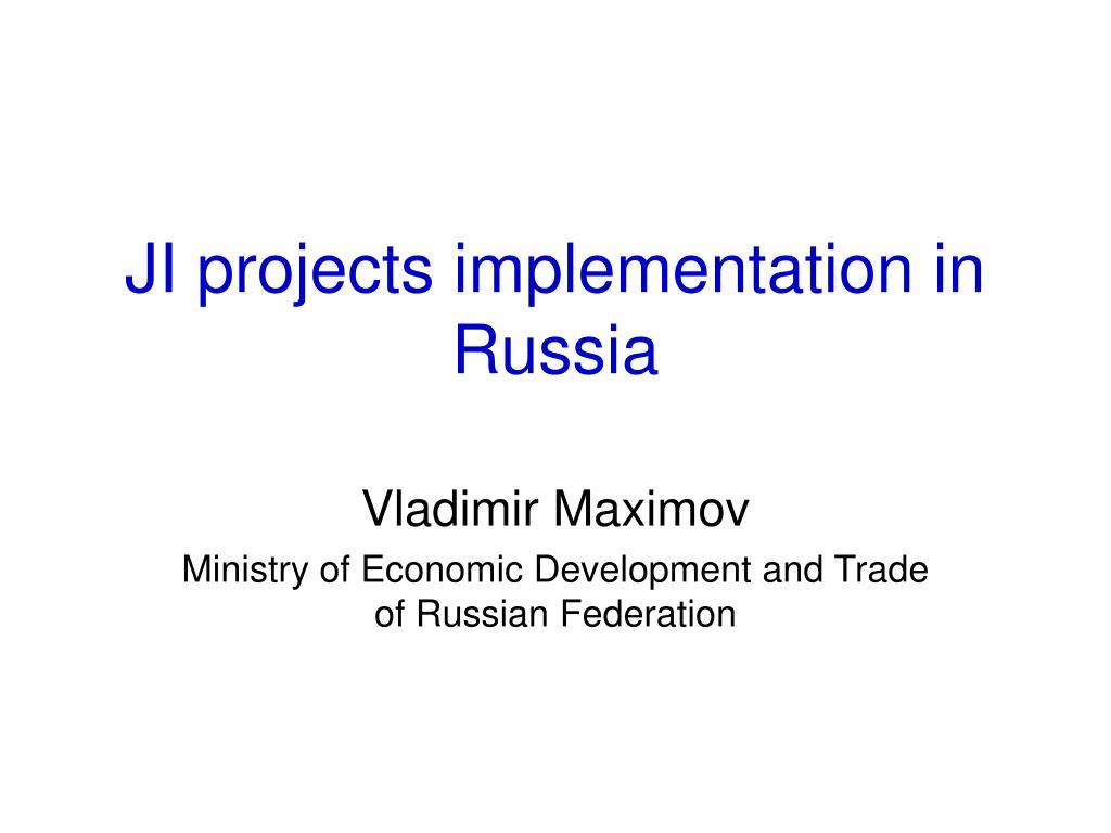 ji projects implementation in russia l.