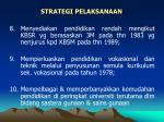 strategi pelaksanaan42