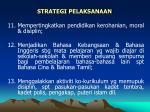 strategi pelaksanaan43