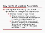 key points of quoting accurately