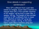 give details in supporting sentences