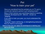 pet how to train your pet