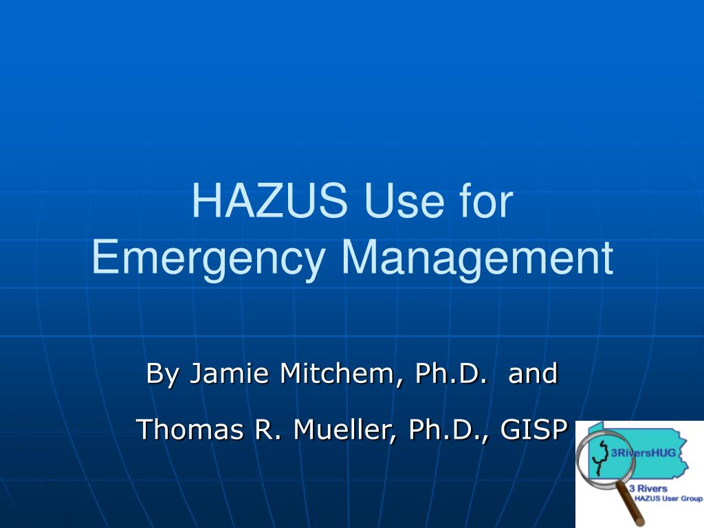 hazus use for emergency management l.