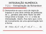 integra o num rica 7 2 1 extrapola o de richardson11
