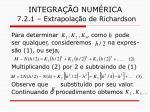 integra o num rica 7 2 1 extrapola o de richardson12