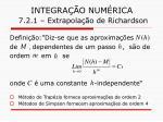 integra o num rica 7 2 1 extrapola o de richardson9