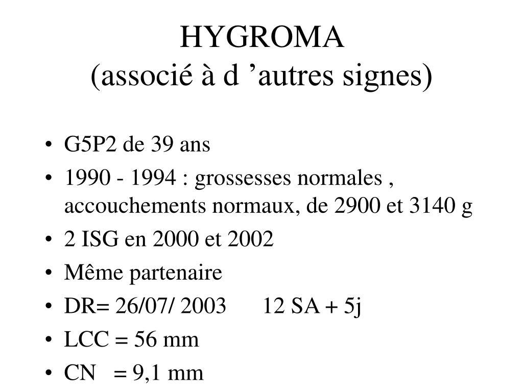 hygroma associ d autres signes l.
