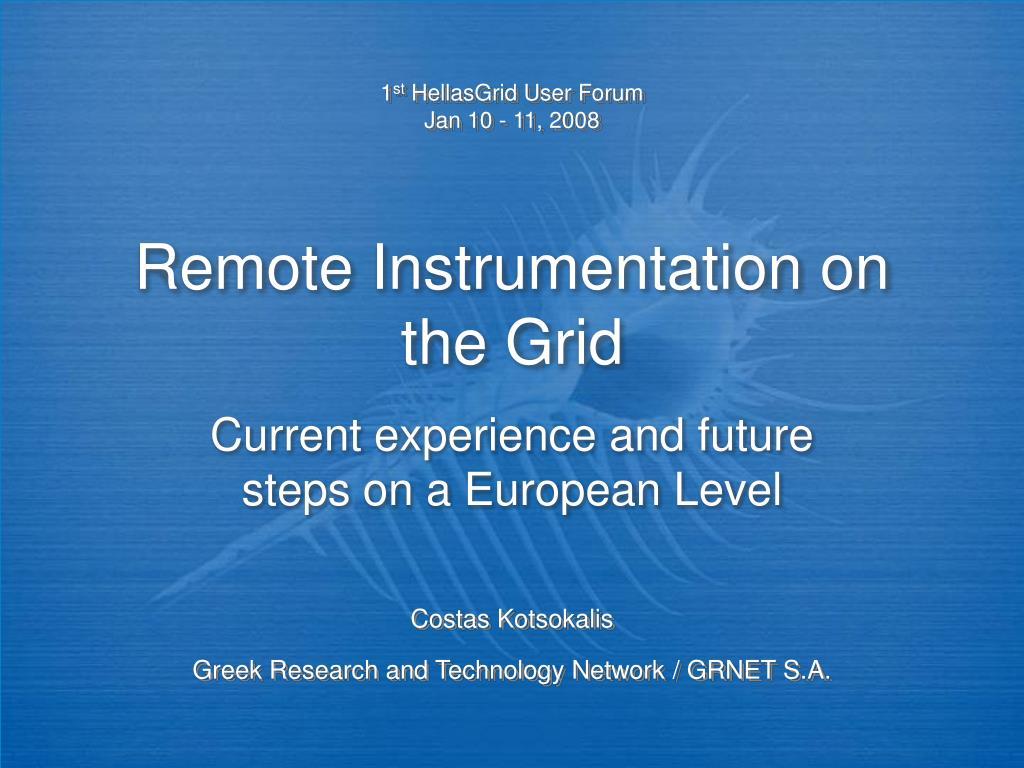 remote instrumentation on the grid l.