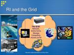 ri and the grid7