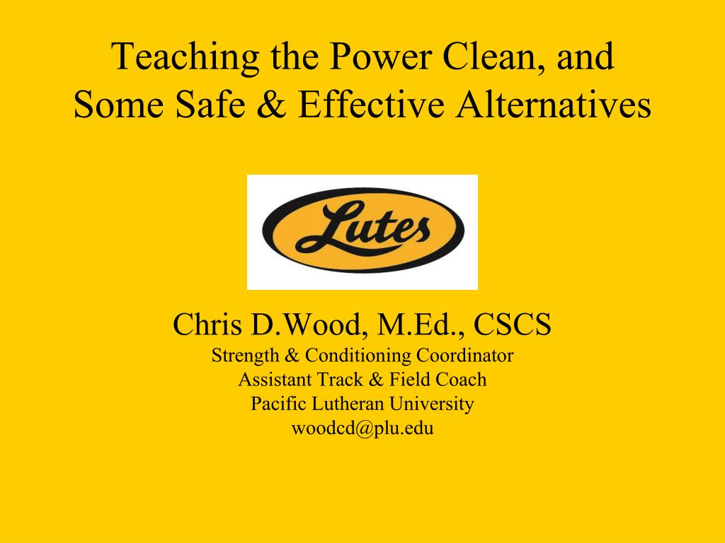 teaching the power clean and some safe effective alternatives l.