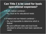 can title i be used for basic operational expenses