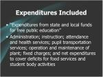 expenditures included