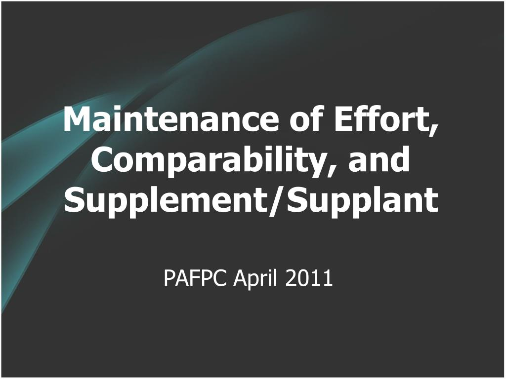 maintenance of effort comparability and supplement supplant l.