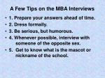 a few tips on the mba interviews