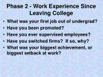 phase 2 work experience since leaving college