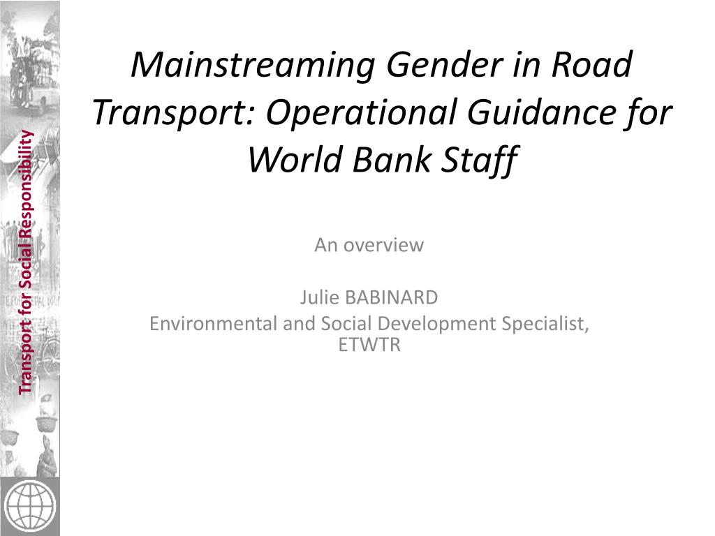 mainstreaming gender in road transport operational guidance for world bank staff l.