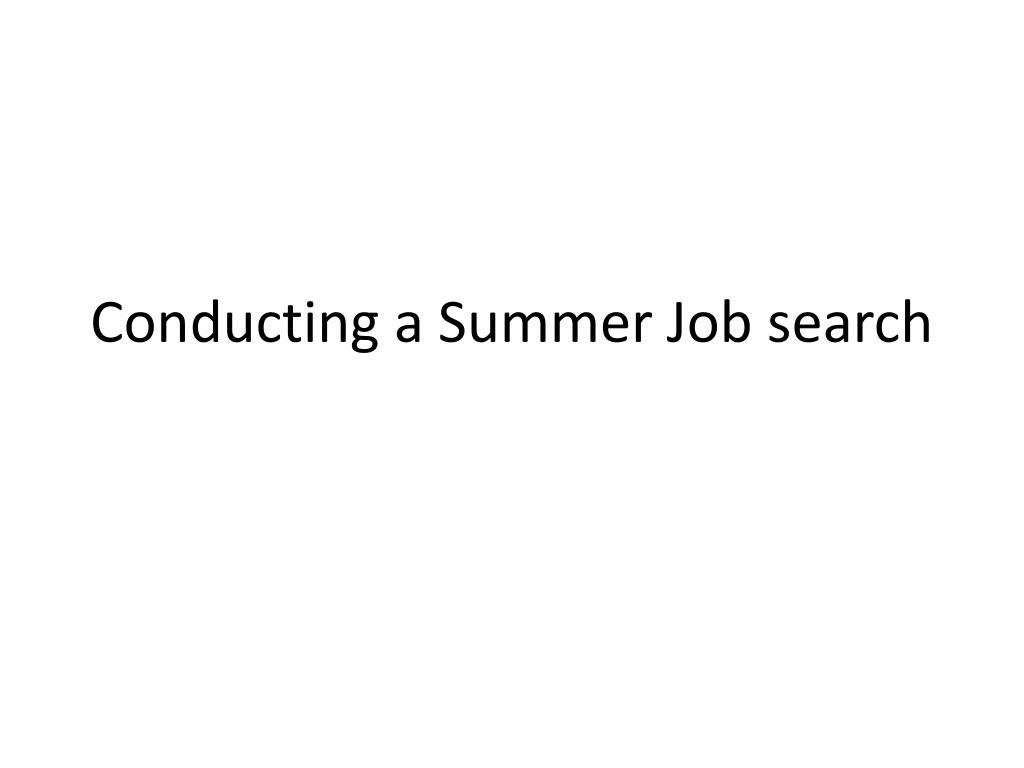 conducting a summer job search l.