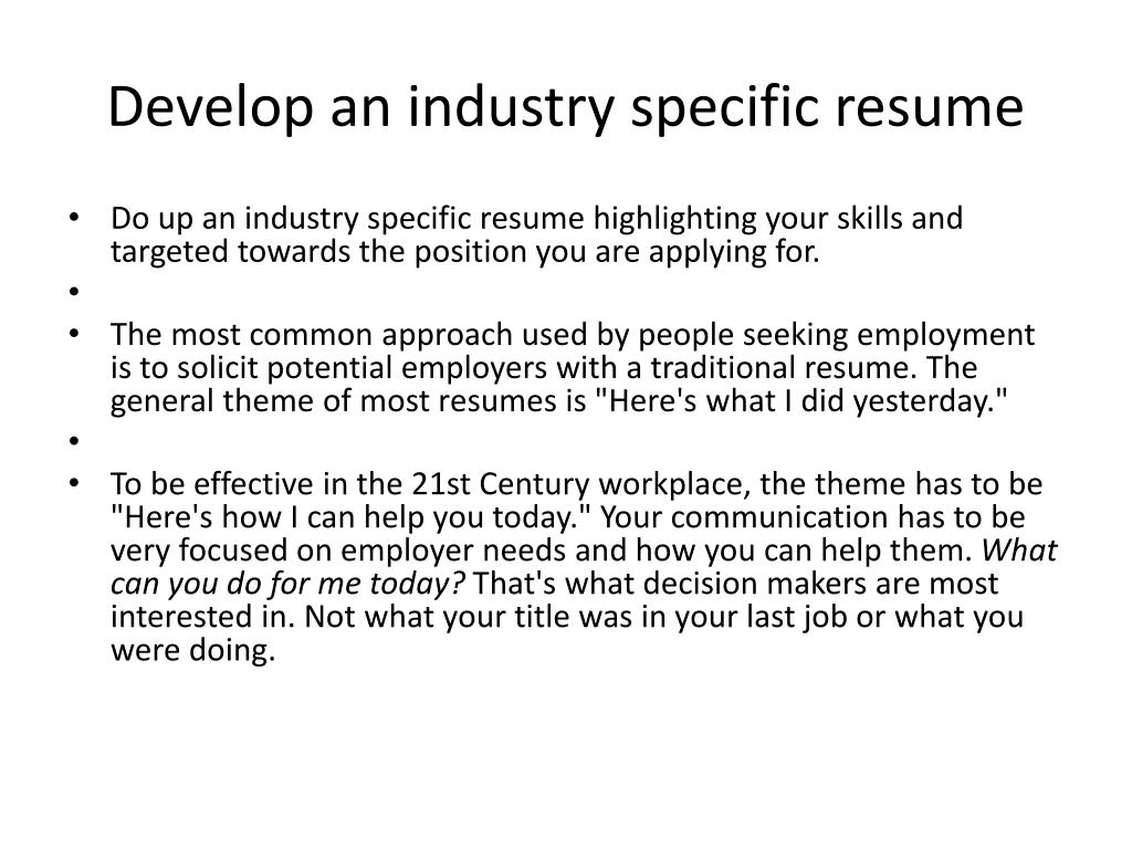 Develop an industry specific resume