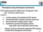 therapeutic drug developers comments
