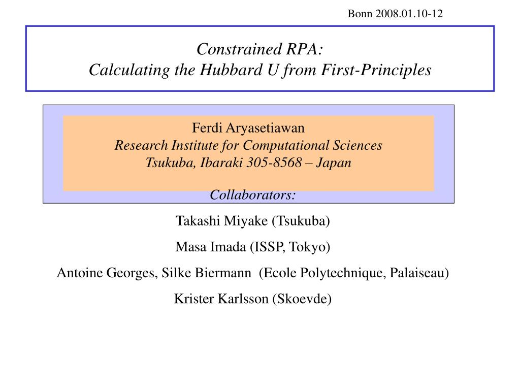 constrained rpa calculating the hubbard u from first principles l.