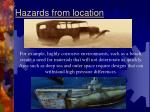 hazards from location