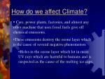how do we affect climate