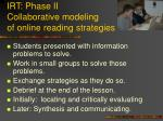 irt phase ii collaborative modeling of online reading strategies