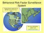 behavioral risk factor surveillance system