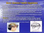 bone y ntemi teknik uygulama