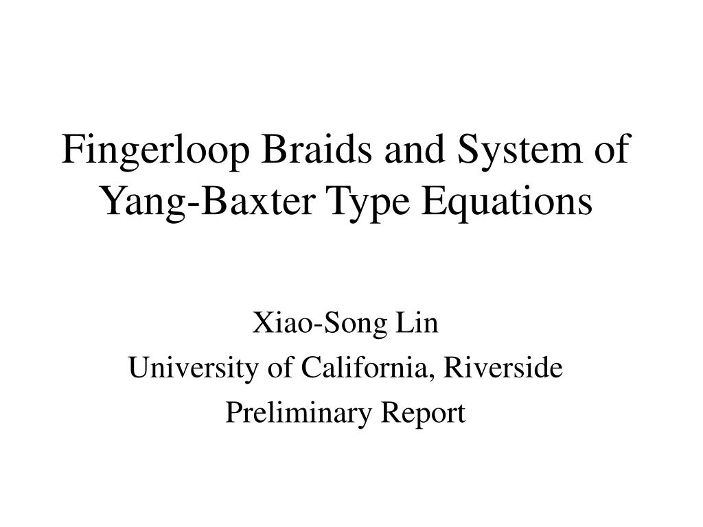 fingerloop braids and system of yang baxter type equations l.