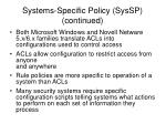systems specific policy syssp continued