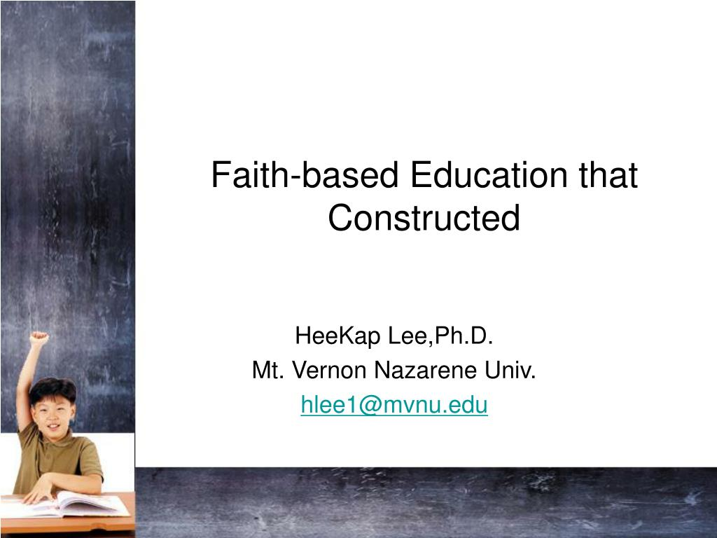 faith based education that constructed l.