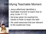 identifying teachable moment