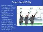 speed and path