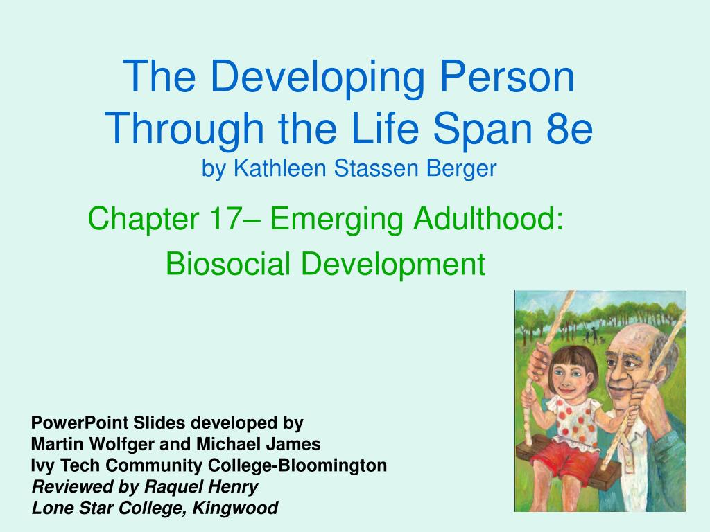 the developing person through the life span 8e by kathleen stassen berger l.