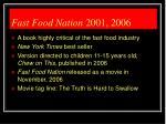 fast food nation 2001 2006
