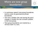 where are tone group boundaries