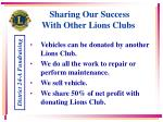 sharing our success with other lions clubs