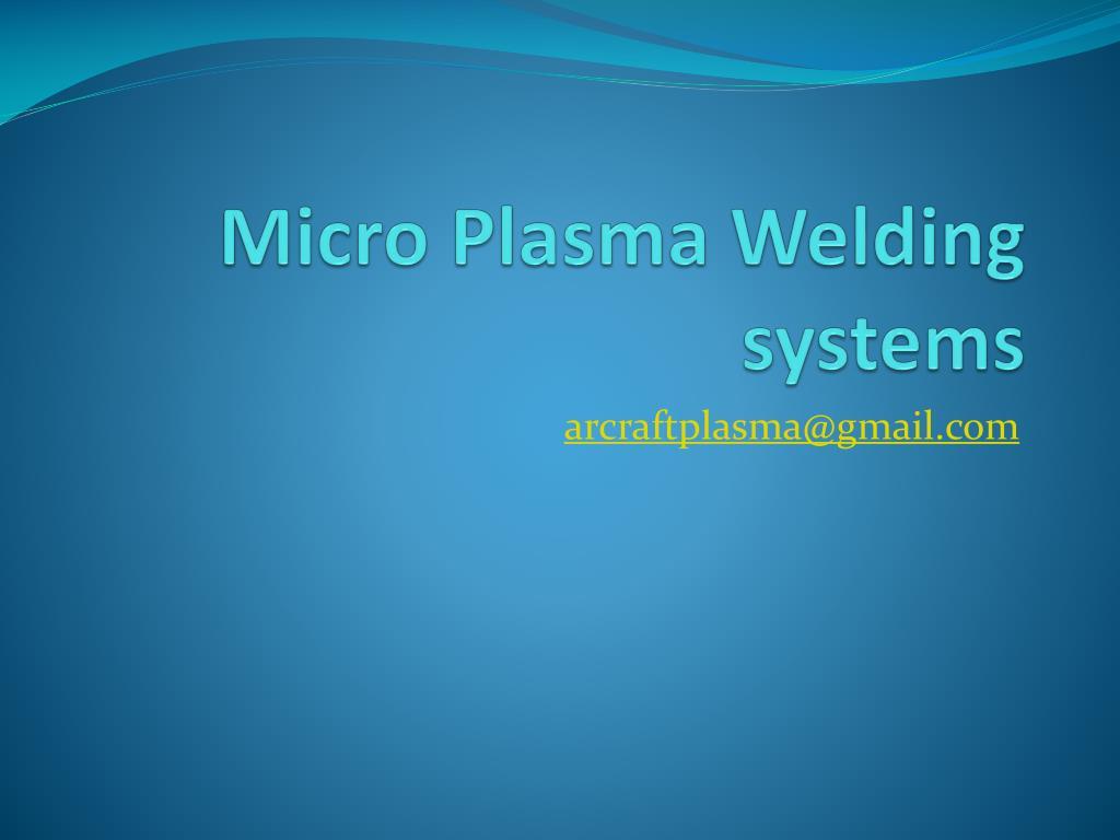 micro plasma welding systems l.