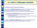 c i costi e i fabbisogni standard4