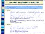 c i costi e i fabbisogni standard5