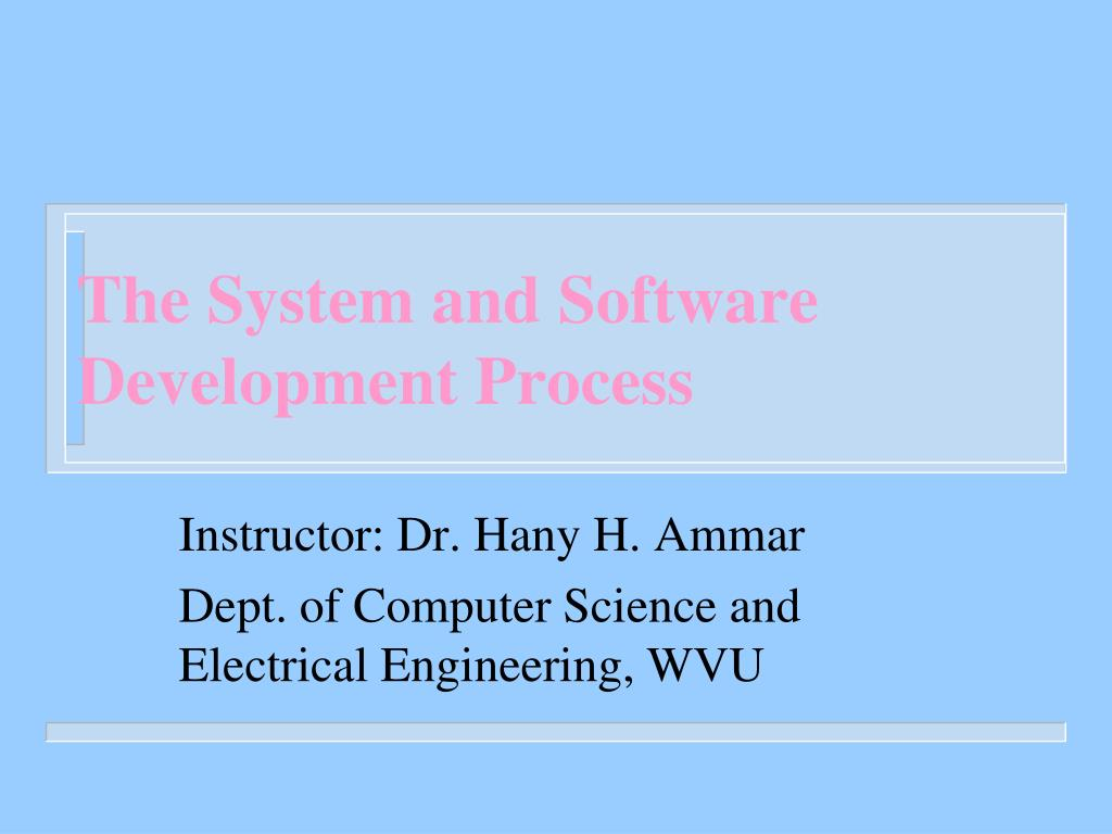 the system and software development process l.