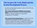 the system life cycle model and the system development process6