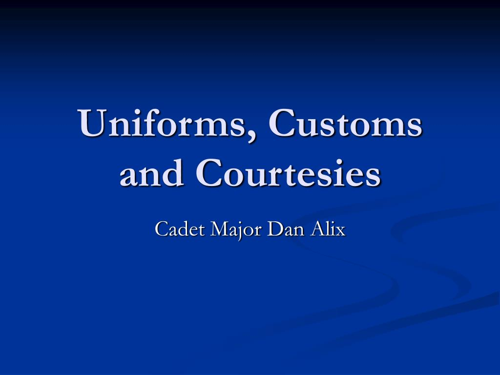 uniforms customs and courtesies l.