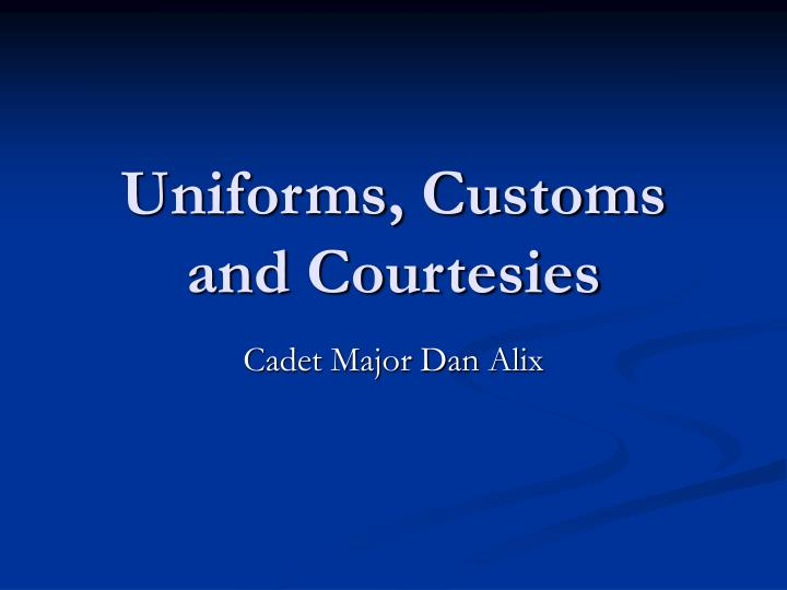 the importance of customs and courtesies