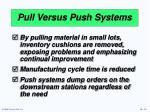 pull versus push systems15