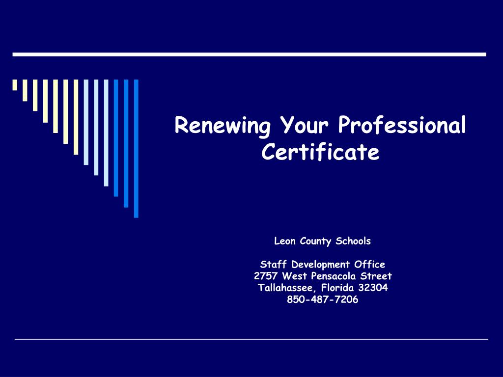 renewing your professional certificate l.
